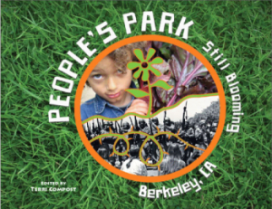 People's Park: Still Blooming - edited by Terri Compost